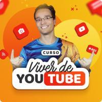 Curso Viver de Youtube funciona mesmo? Veja minha opinião Aqui!