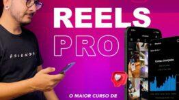 Reels Pro funciona mesmo? Veja minha opinião Aqui!